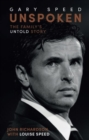 Image for Unspoken Gary Speed : The Family's Untold Story