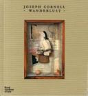 Image for Joseph cornell - wanderlust