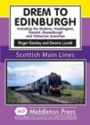 Image for Drem to Edinburgh : Including Gullane, Haddington, Tranent, Musselburgh and Fisherrow Branches