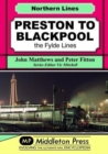 Image for Preston To Blackpool : The Fylde Lines
