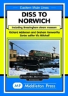 Image for Diss To Norwich : including Bressingham Steam Museum