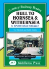 Image for Hull To Hornsea & Withernsea : plus the Spurn Head Railway