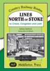 Image for Lines North Of Stoke : to Crew, Congleton and Leek