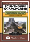 Image for Scunthorpe To Doncaster : including The Isle Of Axholme Joint Railway plus Witton & Elsham.