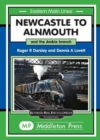 Image for Newcastle To Alnmouth. : and the Amble Branch.