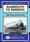 Image for Alnmouth To Berwick : Including The Seahouses And Tweed Dock Branch