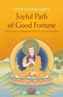 Image for Joyful path of good fortune  : the complete Buddhist path to enlightenment