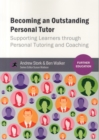 Image for Becoming an outstanding personal tutor  : supporting learners through personal tutoring and coaching