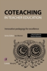 Image for Coteaching in teacher education  : innovative pedagogy for excellence