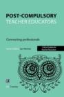 Image for Post compulsory teacher educators  : connecting professionals
