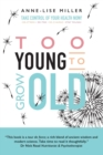 Image for Too Young to Grow Old