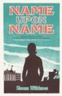 Image for Name Upon Name