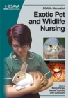 Image for BSAVA manual of exotic pet and wildlife nursing