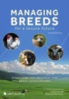 Image for Managing Breeds for a Secure Future : Strategies for Breeders and Breed Associations