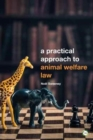 Image for A practical approach to animal welfare law