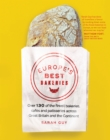 Image for Europe's best bakeries  : over 120 of the finest bakeries, cafes and patisseries across the continent