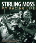 Image for Stirling Moss  : my racing life