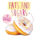 Image for Fats and sugars