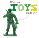 Image for What are toys made of?