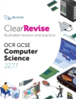 Image for ClearRevise OCR Computer Science J277
