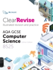 Image for ClearRevise AQA GCSE Computer Science 8525