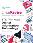 Image for ClearRevise BTEC Digital Information Technology Level 1/2 Component 3