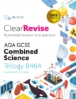 Image for ClearRevise AQA GCSE Combined Science: Trilogy 8464