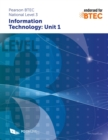 Image for Pearson BTEC Level 3 in Information Technology: Unit 1