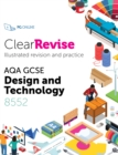 Image for ClearRevise AQA GCSE Design and Technology 8552 2020
