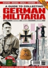 Image for A Guide to Collecting German Militaria