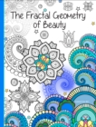 Image for Mandala Colouring Book, The : The Fractal Geometry of Beauty