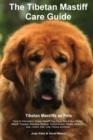 Image for The Tibetan Mastiff Care Guide. Tibetan Mastiff as Pets Facts & Information : Tibetan Mastiff Dog Price, Red & Blue Tibetan Mastiff, Puppies, Breeders, Rescue, Temperament, Weight, Adoption, Size, Col
