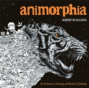Image for Animorphia : An Extreme Colouring and Search Challenge