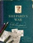 Image for Shepard's war  : E.H. Shepard, the man who drew Winnie-the-Pooh
