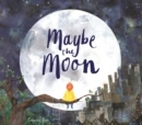 Image for Maybe the moon