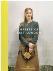 Image for Makers of East London