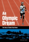 Image for Olympic Dream : The Story of Samia Yusuf Omar