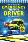 Image for How to Become an Emergency Response Driver: The Definitive Career Guide to Becoming an Emergency Driver (How2become)