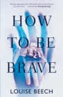 Image for How to be brave