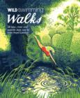 Image for Wild swimming walks  : 28 lake, river and seaside days out by train from London
