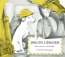 Image for Dog on a digger  : the tricky incident