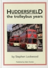 Image for Huddersfield, the Trolleybus Years