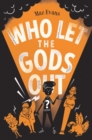 Image for Who let the gods out?