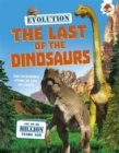 Image for The last of the dinosaurs