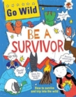 Image for Be a survivor