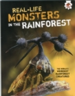 Image for Real-life monsters in the rainforest
