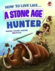 Image for How to live like a Stone Age hunter