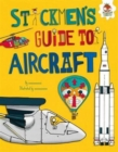 Image for Stickmen's guide to aircraft