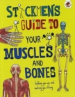 Image for Stickmen's guide to your muscles and bones