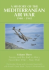 Image for A history of the Mediterranean air war, 1940-1945Volume 3,: Tunisia and the end in Africa, November 1942-May 1943